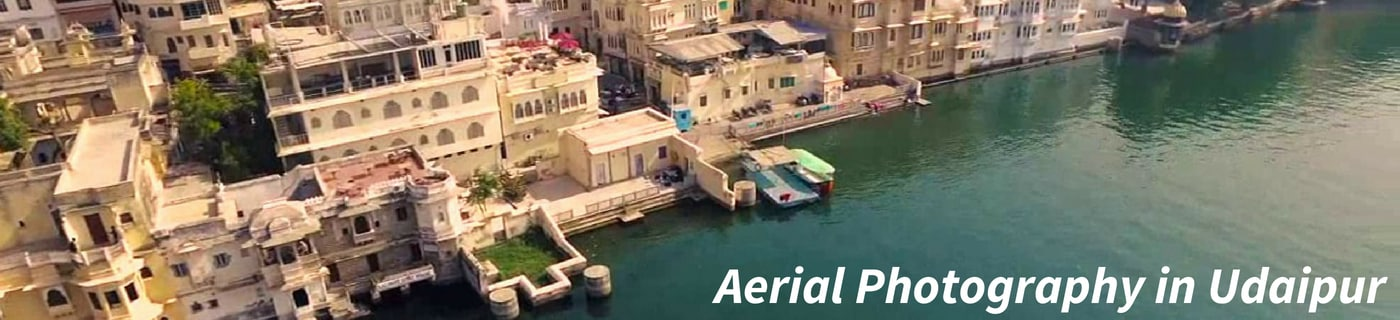 Aerial Photography in Udaipur 1400 X 320