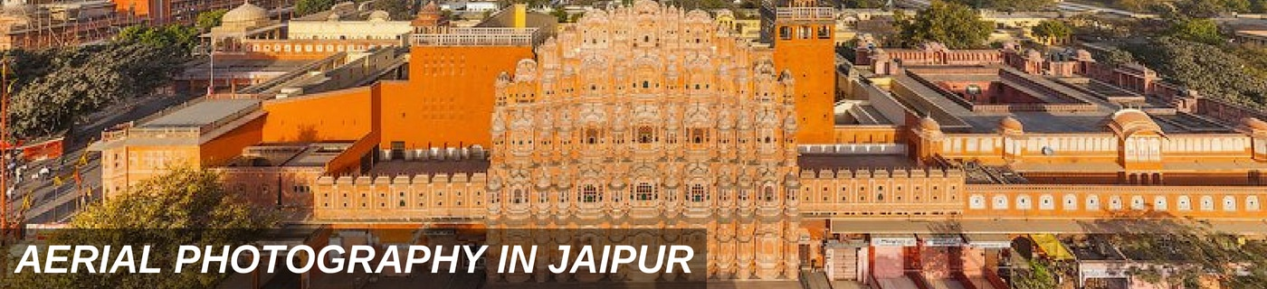 AERIAL PHOTOGRAPHY JAIPUR 1400 X 320